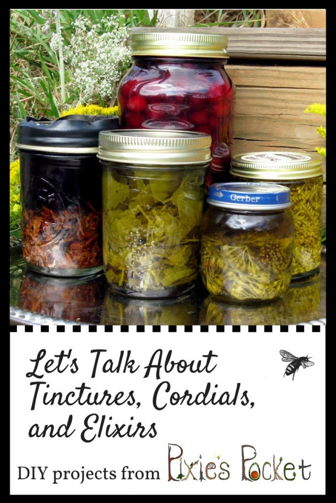 Let's Talk About Tinctures, Elixirs, and Cordials ~ Pixie's