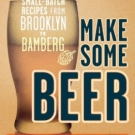 Book Review:  Make Some Beer by Erica Shea and Stephen Valand