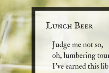 Lunch Beer – a poem