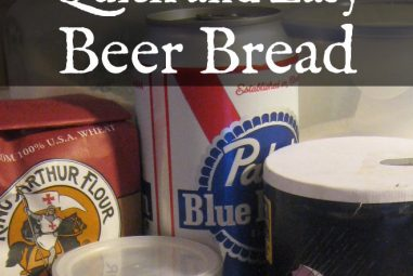 Quick and Easy Beer Bread