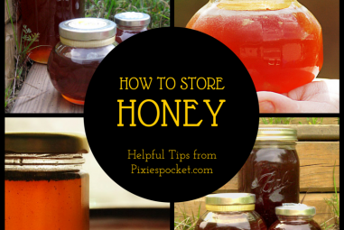 How should I store honey?